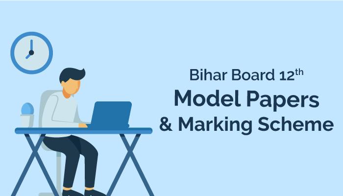 bihar board 12th Model Papers & Marking Scheme