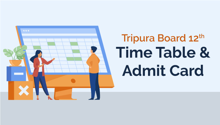 TBSE Class 12 Routine and Admit Card