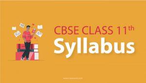 CBSE Class 11th Syllabus