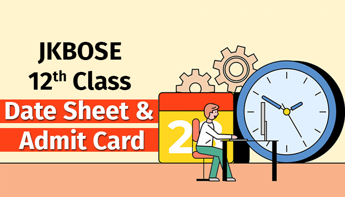 JKBOSE 12th Class Date Sheet and Admit Card