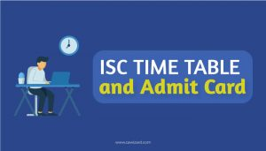 ISC Time Table and Admit Card