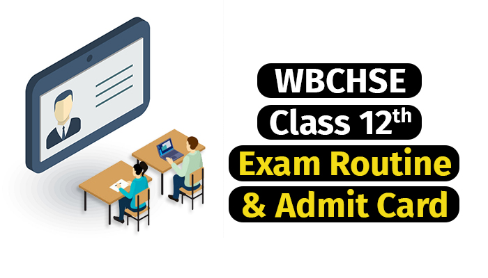 WBCHSE Class 12 Exam Routine 2020 and Admit Card
