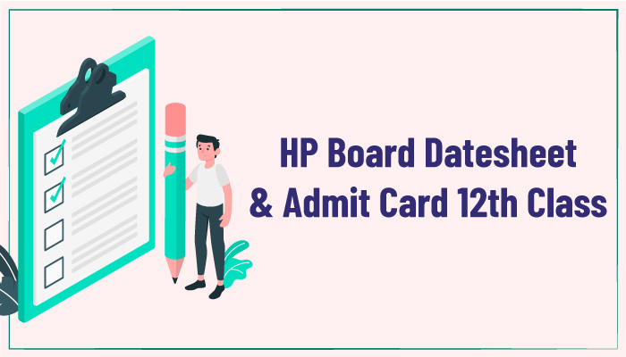 HP Board Datesheet and Admit Card 12th Class
