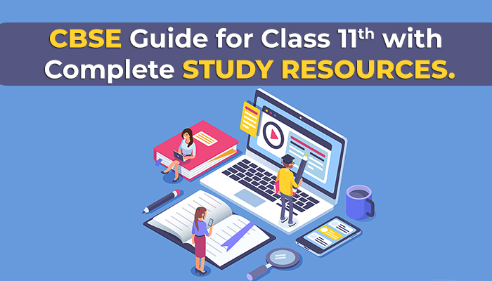 CBSE Guide for Class 11 with Complete Study Resources (2020-21)