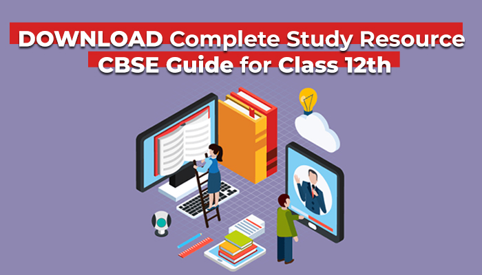 Download Complete Study Resource CBSE Guide for Class 12