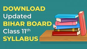 Download Updated Bihar Board Class 11 Syllabus (2020-21)