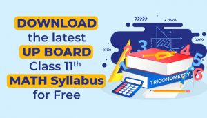 Download the Latest UP Board Class 11 Maths Syllabus for Free (2020-21)