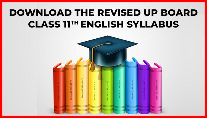 UP Board Class 11 English Syllabus