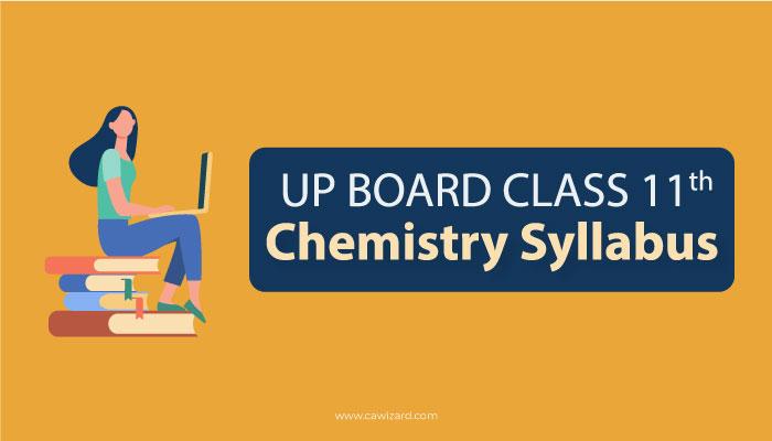 UP Board Class 11 Chemistry Syllabus