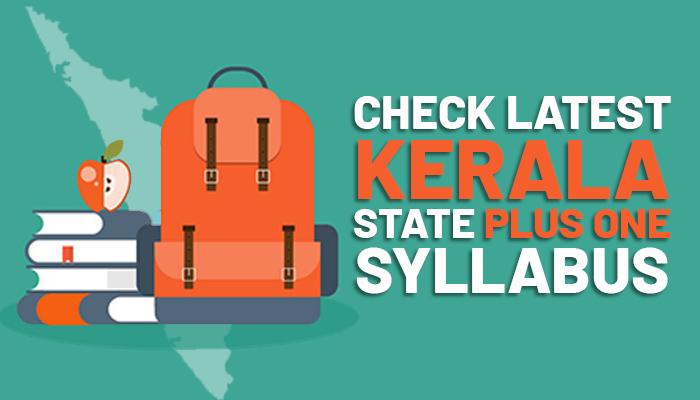 Check Latest Kerala State Plus One Syllabus 2020-21