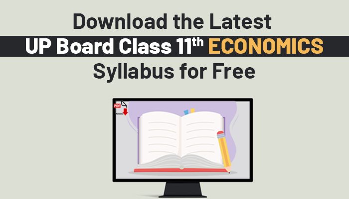 Download the Latest UP Board Class 11 Economics Syllabus for Free (2020-21)