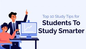 Top-10-Study-Tips-for-Students-To-Study-Smarter-in-2021-22