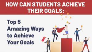 Top-5-Amazing-Ways-to-Achieve-Your-Goals