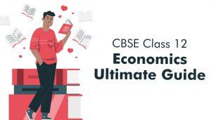 CBSE-Class-12-Economics-Ultimate-Guide-for-2021